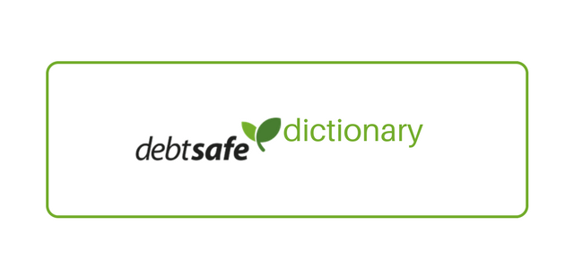 DebtSafe Dictionary